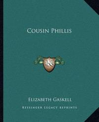 Cousin Phillis by Elizabeth Cleghorn Gaskell