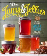 Better Homes and Gardens Jams and Jellies by Better Homes & Gardens