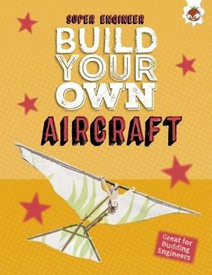 Build Your Own Aircraft by Rob Ives image