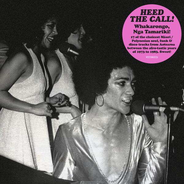 HEED THE CALL! Whakarongo, Nga Tamariki! 17 Prime Soul, Funk and Disco Cuts from Aotearoa 1973 to 1983 by Various image