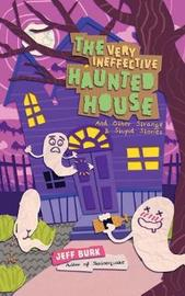 The Very Ineffective Haunted House by Jeff Burk image