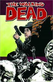 The Walking Dead: Volume 12 by Robert Kirkman