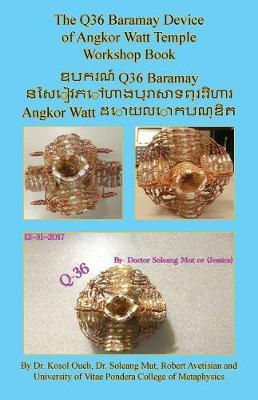 The Q36 Baramay Device of Angkor Watt Temple Workshop Book by Kosol Ouch image