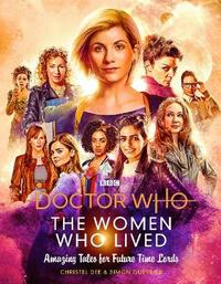 Doctor Who: The Women Who Lived by Christel Dee