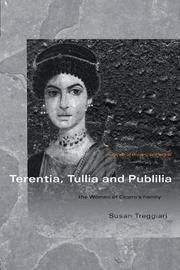 Terentia, Tullia and Publilia by Susan Treggiari