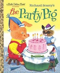 The Party Pig by Kathryn Jackson