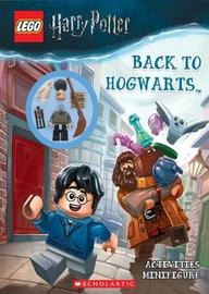 LEGO Harry Potter: Back to Hogwarts Activity Book + minifigure by Ameet Studio