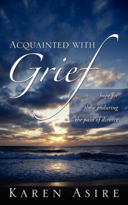 Acquainted with Grief by Karen, Asire image