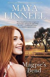 Magpie's Bend by Maya Linnell