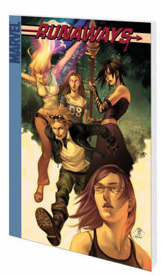 Runaways: v. 4: True Believers by Brian K Vaughan image