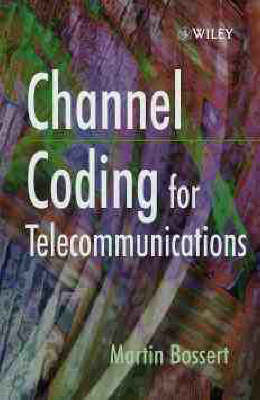Channel Coding for Telecommunications by Martin Bossert image