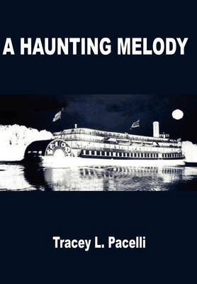 A Haunting Melody by Tracey L. Pacelli image