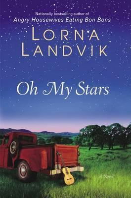 Oh My Stars by Lorna Landvik image