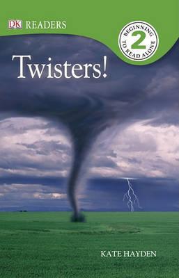 DK Readers L2: Twisters! by Kate Hayden image