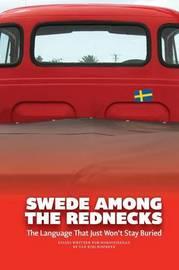 Swede Among the Rednecks by Ulf Kirchdorfer