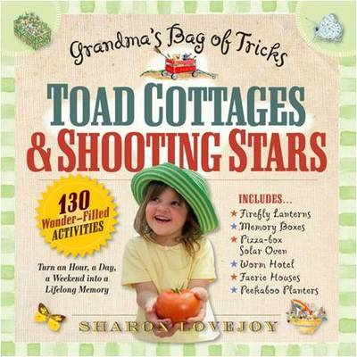 Toad Cottages and Shooting Stars by Sharon Lovejoy image