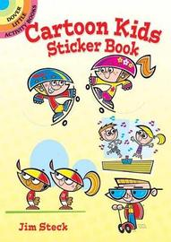 Cartoon Kids Sticker Book by Jim Steck