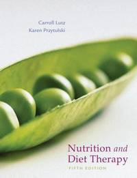Nutrition & Diet Therapy: Evidence-based Applications by Carroll A. Lutz image