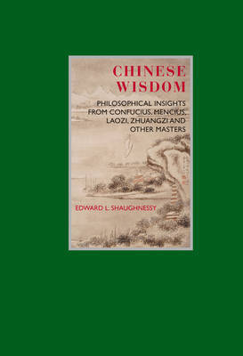 Chinese Wisdom by Edward L Shaughnessy image