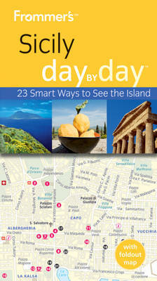 Frommer's Sicily Day by Day by Adele Evans image