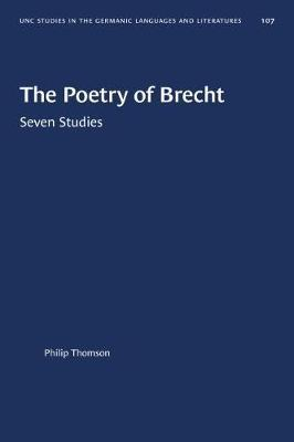 The Poetry of Brecht by Philip Thomson