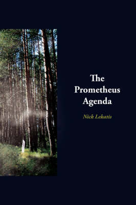 The Prometheus Agenda by Nick Lekatis image