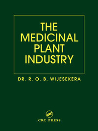 The Medicinal Plant Industry by R.O.B. Wijesekera image