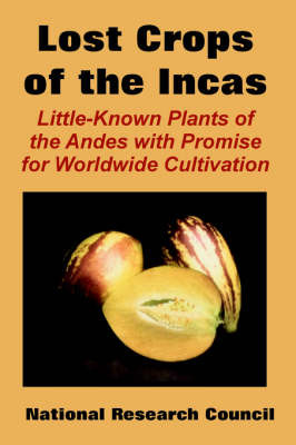 The Lost Crops of the Incas by Research Council National Research Council image