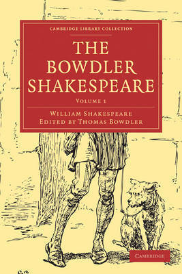 The Bowdler Shakespeare by William Shakespeare
