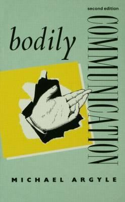 Bodily Communication by Michael Argyle