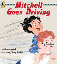 Mitchell Goes Driving by Durand Hallie