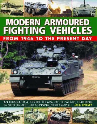 Modern Armoured Fighting Vehicles by Jack Livesey image