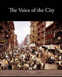 The Voice of the City by Henry O. image