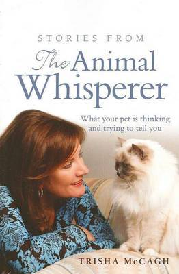 Stories from the Animal Whisperer by Trisha McCagh image