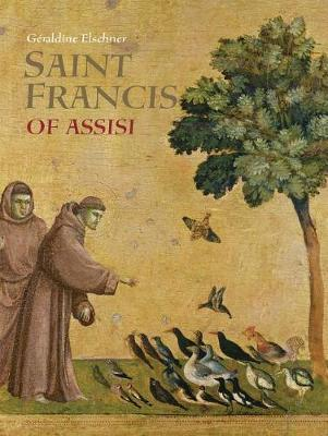 Saint Francis of Assisi by Geraldine Elschner