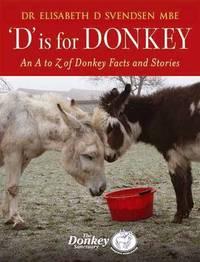 D is for Donkey by Elisabeth D. Svendsen