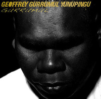 Gurrumul by Geoffrey Gurrumul Yunupingu