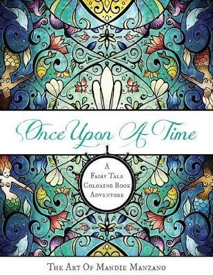 Once Upon A Time by Mandie Manzano