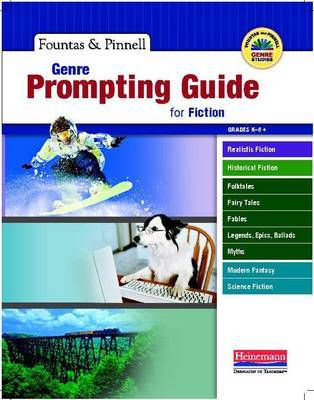 Genre Prompting Guide for Fiction by Irene Fountas