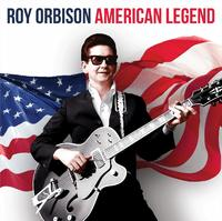 American Legend by Roy Orbison