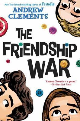 The Friendship War by Andrew Clements image