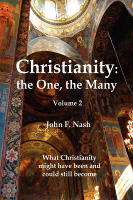 Christianity: The One, the Many by John F. Nash image