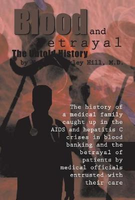 Blood and Betrayal by Norwood Oakley Hill