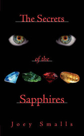 The Secrets of the Sapphires by Joey Smalls image