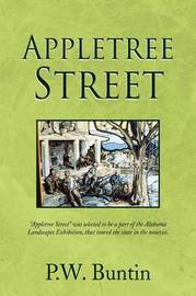 Appletree Street by P.W. Buntin