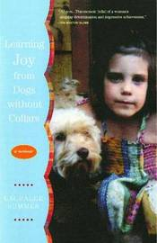 Learning Joy from Dogs without Collars by Lauralee Summer image