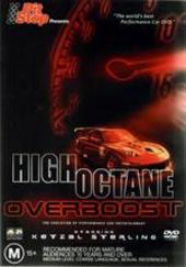 High Octane Overboost on DVD