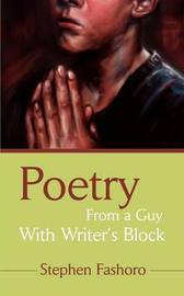 Poetry from a Guy with Writer's Block by Stephen Fashoro image