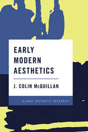Early Modern Aesthetics by J. Colin McQuillan