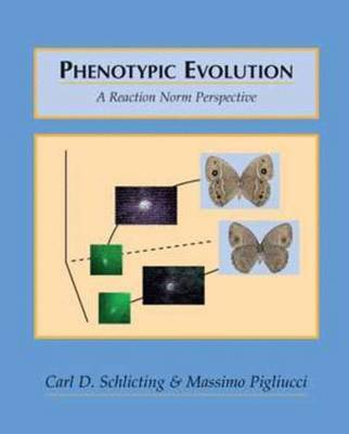 Phenotypic Evolution: A Reaction Norm Perspective by Carl D. Schlichting